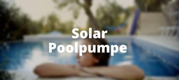 Solar Poolpumpe